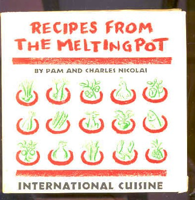 Image for RECIPES FROM THE MELTING POT