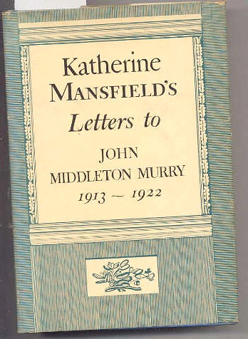 Image for KATHERINE MANSFIELDS LETTERS TO JOHN MIDDLETON MURRY 1913-1922