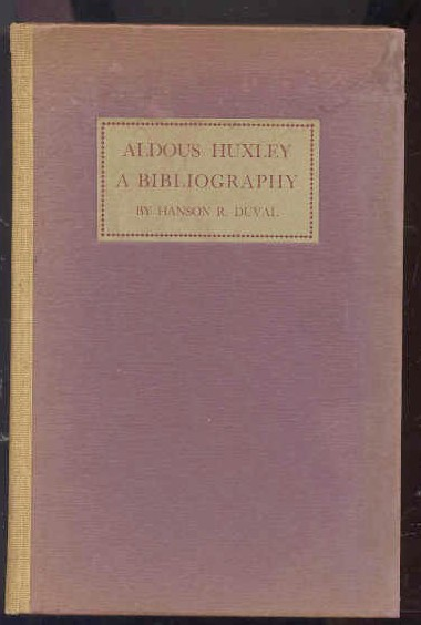 Image for ALDOUS HUXLEY, A BIBLIOGRAPHY