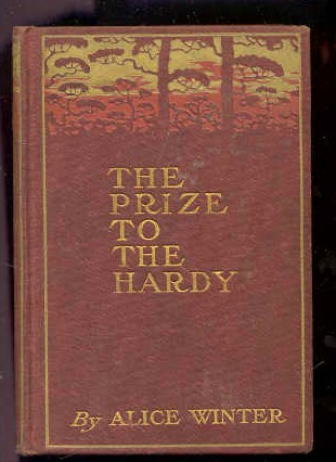 Image for THE PRIZE TO THE HARDY