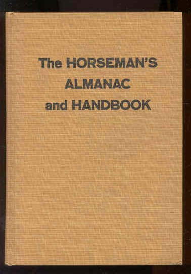 Image for THE HORSEMAN'S ALMANAC AND HANDBOOK