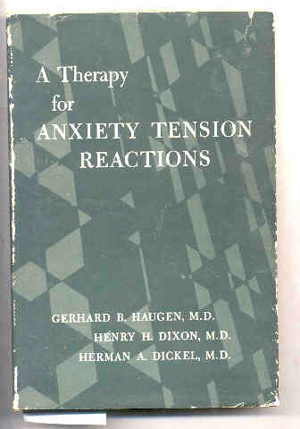 Image for A THERAPY FOR ANXIETY TENSION REACTIONS