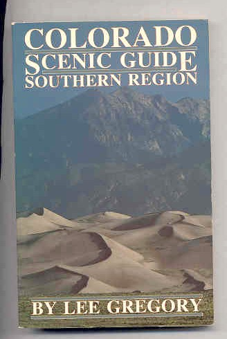 Image for COLORADO SCENIC GUIDE. SOUTHERN REGION