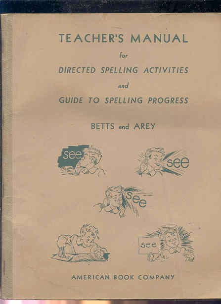 Image for TEACHERS MANUAL FOR DIRECTED SPELLING ACTIVITIES AND GUIDE TO SPELLING PROGRESS.