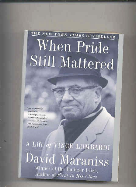 Image for WHEN PRIDE STILL MATTERED: A LIFE OF WINCE LOMBARDI