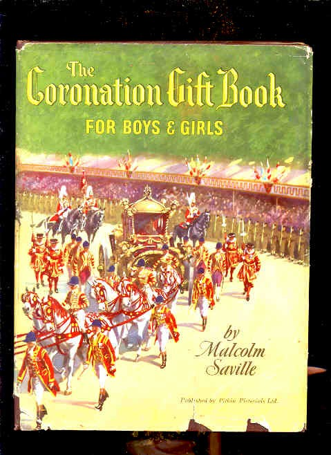 Image for THE CORONATION GIFT BOOK FOR BOYS AND GIRLS