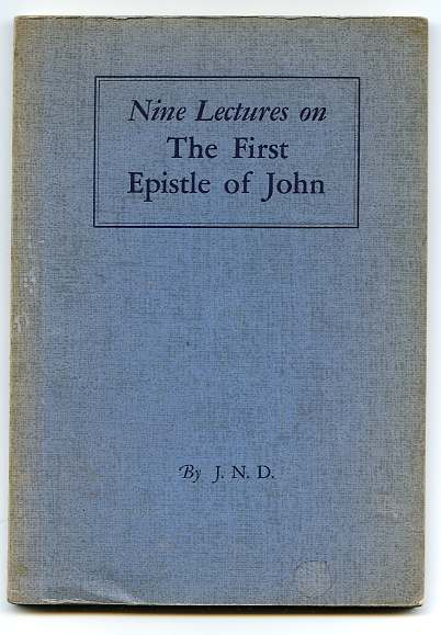 Image for NINE LECTURES ON THE FIRST EPISTLE OF JOHN