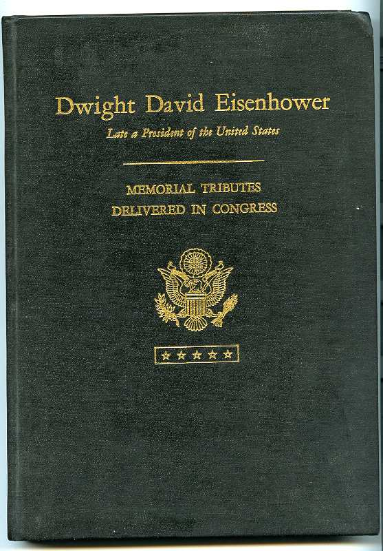 Image for MEMORIAL SERVICES IN THE CONGRESS OF THE UNITED STATES AND TRIBUTES IN EULOGY OF DWIGHT DAVID EISENHOWER. Signed Heckler , Congresswoman