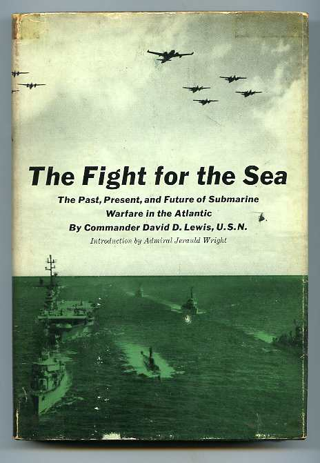 Image for FIGHT FOR THE SEA--THE PAST, PRESENT, AND FUTURE OF SUBMARINE WARFARE IN THE ATLANTIC