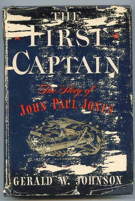 Image for THE FIRST CAPTAIN: THE STORY OF JOHN PAUL JONES