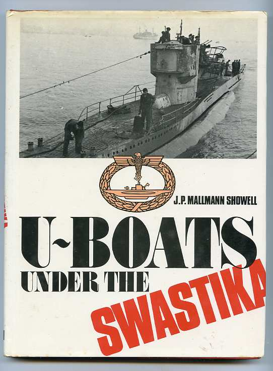 Image for U-BOATS UNDER THE SWASTIKA. AN INTRODUCTION TO GERMAN SUBMARINES 1935-1945. (ISBN: 0711003793)