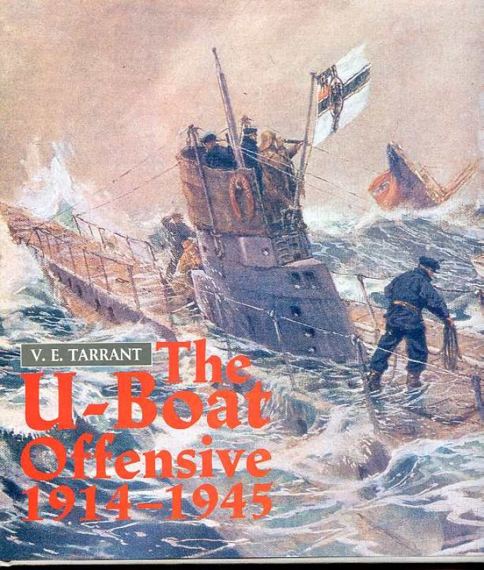Image for THE U-BOAT OFFENSIVE 1914-1945