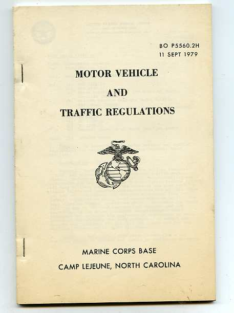 Image for MOTOR VEHICLE AND TRAFFIC REGULATIONS Bo P5560.2h, 11 Sept 1979