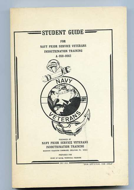 Image for STUDENT GUIDE FOR NAVY PRIOR SERVICE VETERANS INDOCTRINATION TRAINING A-950-0062 july 1984
