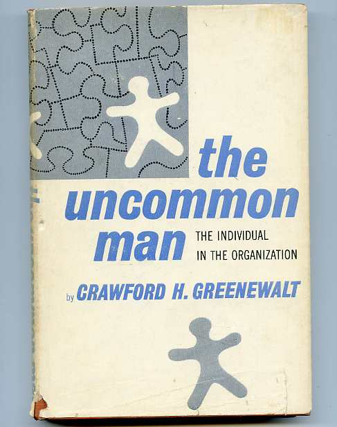 Image for THE UNCOMMON MAN: THE INDIVIDUAL IN THE ORGANIZATION