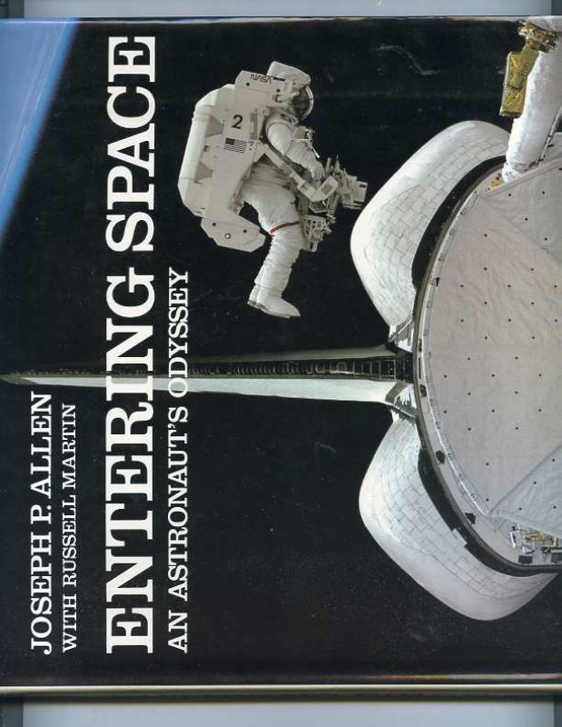 Image for ENTERING SPACE AN ASTRONAUTS ODYSSEY (ISBN: 0941434761)