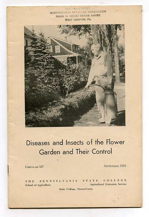 Image for DISEASES AND INSECTS OF THE FLOWER GARDEN AND THEIR CONTROL Circular 347 September 1951