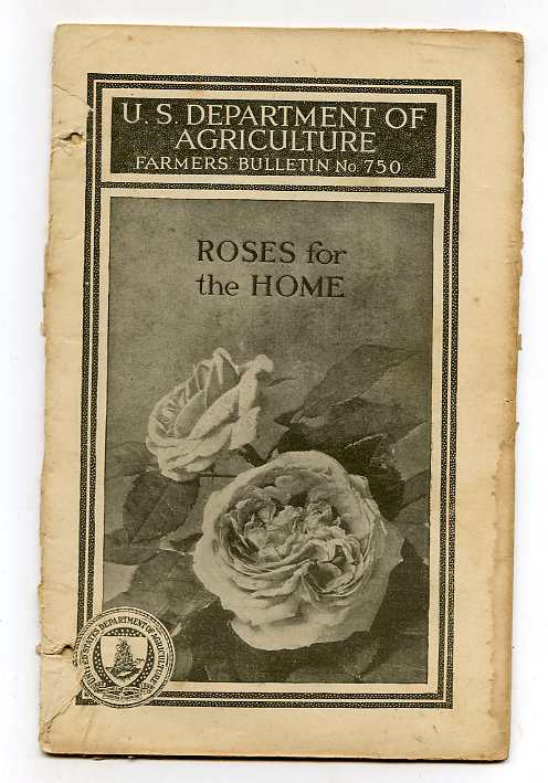 Image for ROSES FOR THE HOME; U.S DEPARTMENT OF AGRICULTURE BULLETIN NO. 750