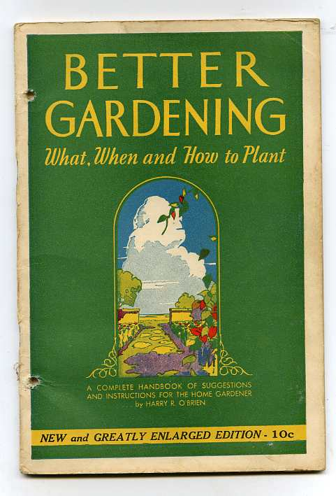 Image for BETTER GARDENING - WHAT, WHEN & HOW TO PLANT Revised Enlarged Edition
