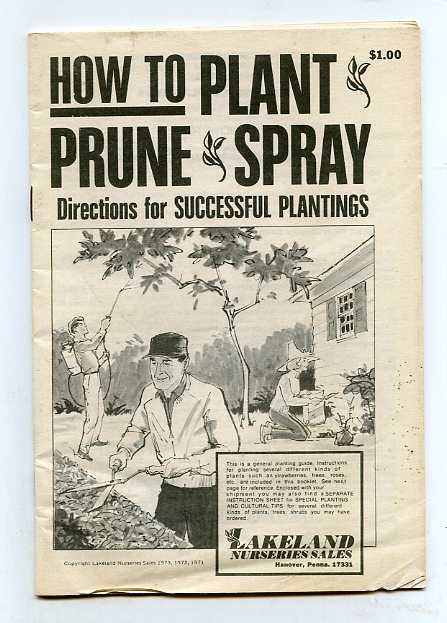 Image for HOW TO PLANT PRUNE AND SPRAY