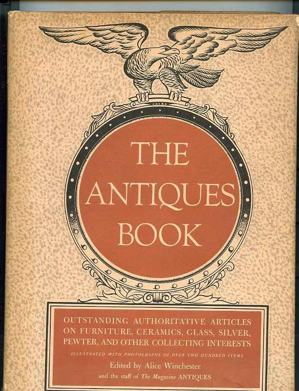 Image for THE ANTIQUES BOOK - OUTSTANDING, AUTHORITIVE ARTICLES ON CERAMICS, FURNITURE, GLASS, SILVER, PEWTER, ARCHITECTURE, PRINTS AND OTHER COLLECTING INTERESTS