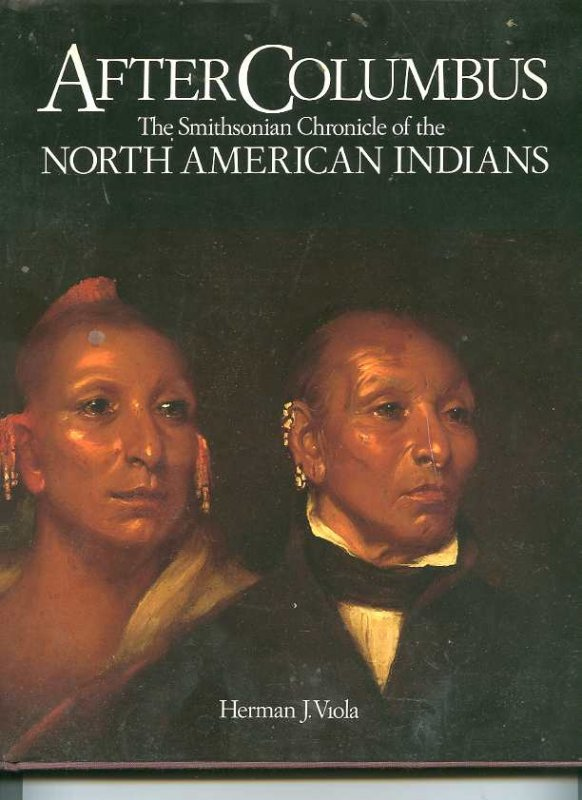 Image for AFTER COLUMBUS-THE SMITHSONIAN CHRONICLE OF THE NORTH AMERICAN INDIANS (ISBN: 0517581086)
