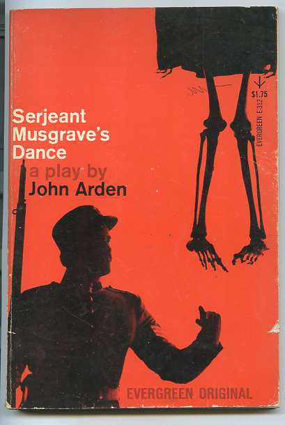 Image for SERJEANT MUSGRAVE'S DANCE: AN UNHISTORICAL PARABLE
