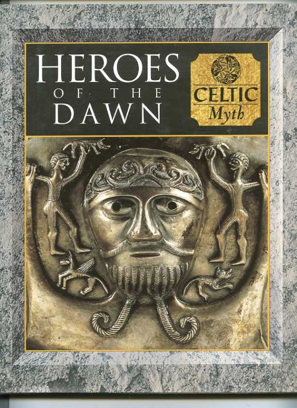 Image for HEROES OF THE DAWN: CELTIC MYTH (ISBN: 0705421716)