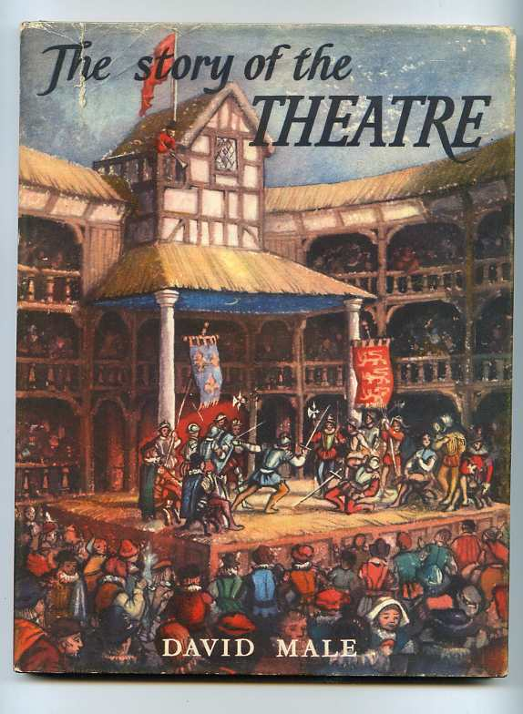 Image for THE STORY OF THE THEATRE