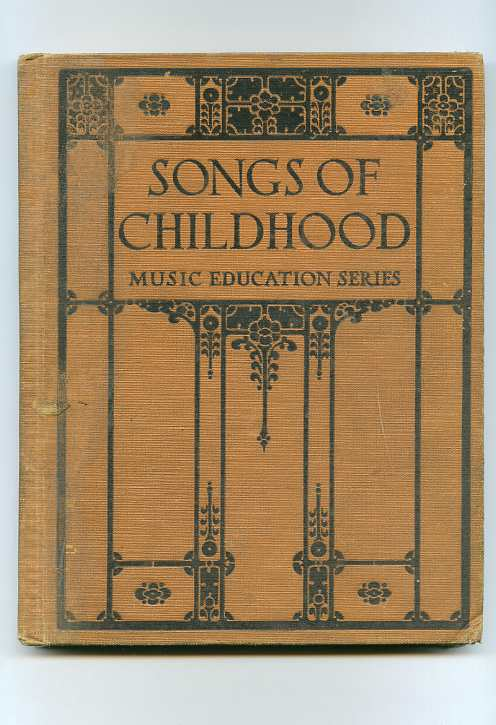 Image for SONGS OF CHILDHOOD, MUSIC EDUCATION SERIES