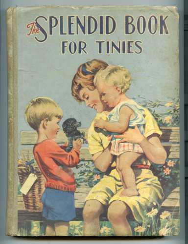 Image for THE SPLENDID BOOK FOR TINIES.