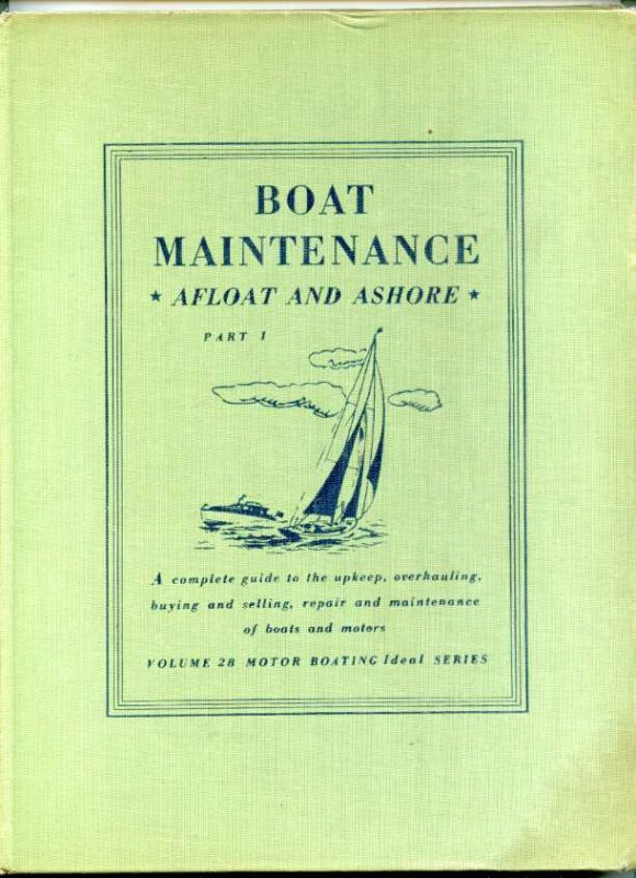 Image for BOAT MAINTENANCE AFLOAT AND ASHORE Complete in 3 Volumes
