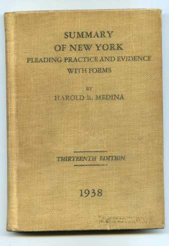 Image for SUMMARY OF THE LAW OF PLEADING, PRACTICE AND EVIDENCE IN THE STATE OF NEW YORK WITH FORMS