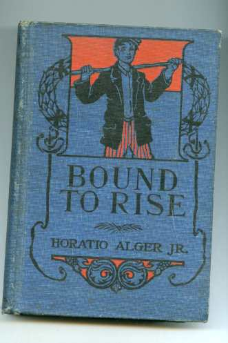 Image for BOUND TO RISE OR, UP THE LADDER