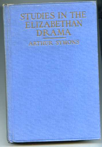 Image for STUDIES IN THE ELIZABETHAN DRAMA.