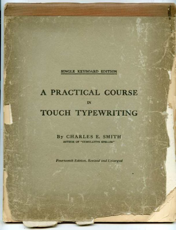 Image for SINGLE KEYBOARD EDITION; A PRACTICAL COURSE IN TOUCH TYPEWRITING