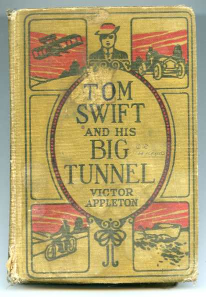 Image for TOM SWIFT AND HIS BIG TUNNEL OR, THE HIDDEN CITY OF THE ANDES