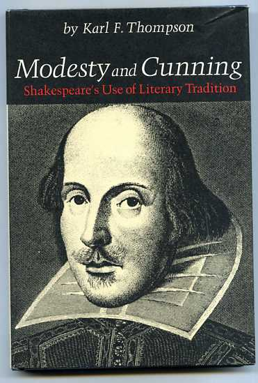 Image for MODESTY AND CUNNING: SHAKESPEARE'S USE OF LITERARY TRADITION (ISBN: 0472909908)