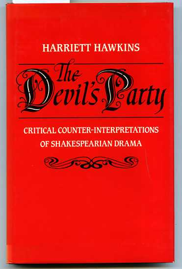 Image for THE DEVIL'S PARTY: CRITICAL COUNTER-INTERPRETATIONS OF SHAKESPERIAN DRAMA