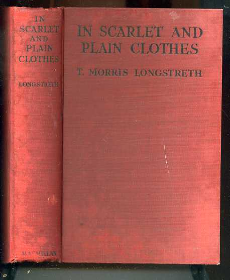 Image for IN SCARLET AND PLAIN CLOTHES, THE HISTORY OF THE MOUNTED POLICE