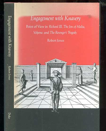 Image for ENGAGEMENT WITH KNAVERY : POINT OF VIEW IN RICHARD III, THE JEW OF MALTA, VOLPONE, AND THE REVENGER'S TRAGEDY (ISBN: 0822305208)