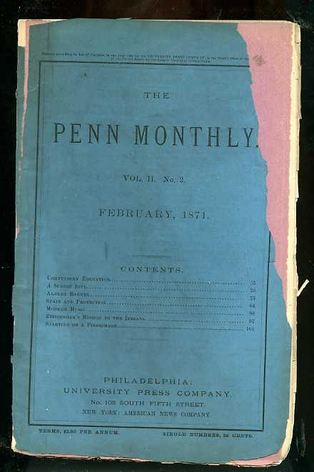 Image for THE PENN MONTHLY NUMBER VOL II NO 2 1871 Devoted to the Literary, Scientific, and Soical Interests of Teh Commonwealth and Teh Nation