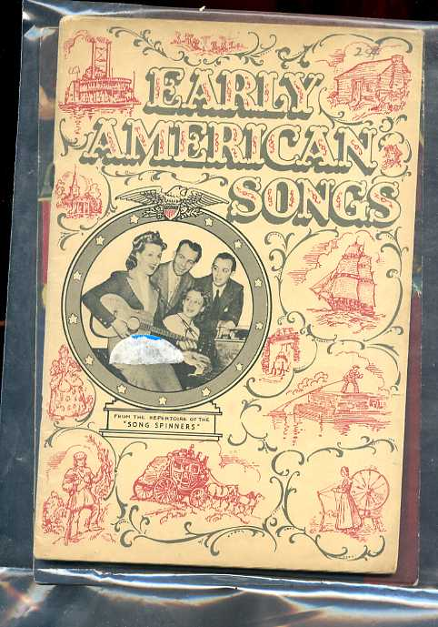 Image for EARLY AMERICAN SONGS FROM THE REPERTOIRE OF THE SONG-SPINNERS