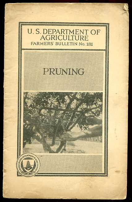 Image for U.S. DEPT. OF AGRICULTURE FARMERS' BULLETEN NO. 181/ PRUNING