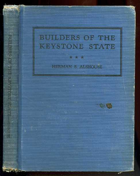 Image for THE BUILDERS OF THE KEYSTONE STATE