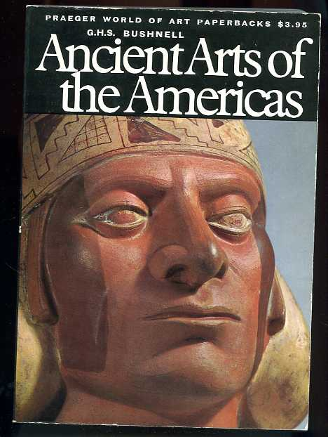 Image for ANCIENT ARTS OF THE AMERICAS