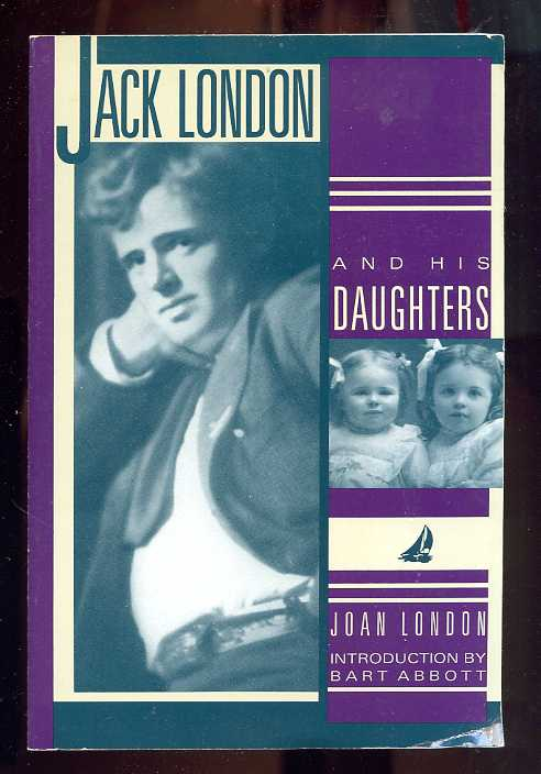 Image for JACK LONDON AND HIS DAUGHTERS (ISBN: 0930588436)