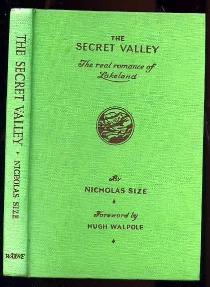 Image for THE SECRET VALLEY, THE REAL ROMANCE OF LAKELAND.