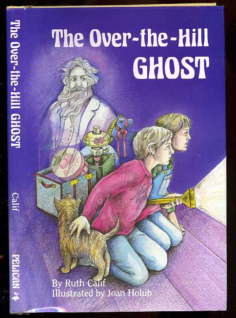 Image for The over the Hill Ghost