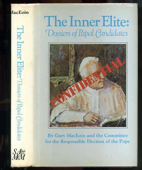Image for THE INNER ELITE: DOSSIERS OF PAPAL CANDIDATES  (ARC with Press Release Laid In)